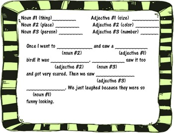 Mad Libs- nouns and adjectives only