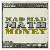 Mad Mad Math Money Board Game: Print & Play Edition