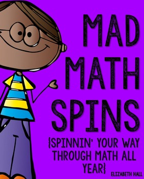 Mad Math Spins- Spinning Your Way Through Math All Year