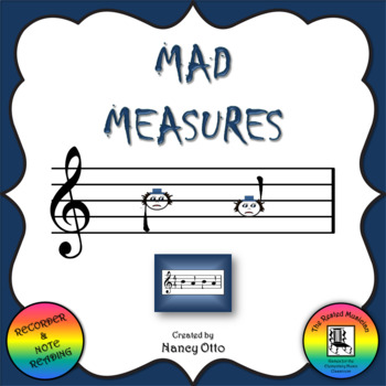 Mad Measures - Notes B and A