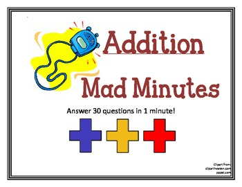 Mad Minute Addition - Answer 30 Questions in 1 minute!
