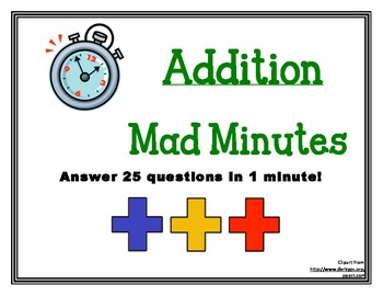 Mad Minute Addition - Answer 25 Questions in 1 Minute!