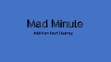 Mad Minute Addition Fluency