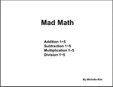 Mad Minute (Addition, Subtration, Multiplication & Division)