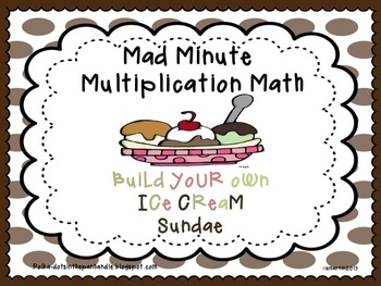 Mad Minute Multiplication Math / Ice Cream Celebration