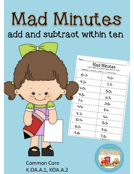 Mad Minutes Add & Subtract Within 10  K.OA.A.1, K.OA.2