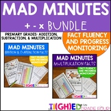 Mad Minutes BUNDLE | Addition, Subtraction & Multiplication Primary Fact Fluency