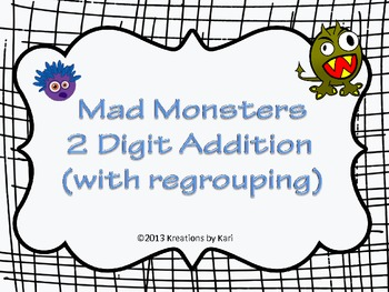 Mad Monsters -  2 Digit Addition (with regrouping!)