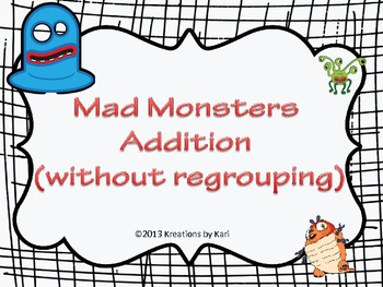 Mad Monsters -  2 Digit Addition (without regrouping)
