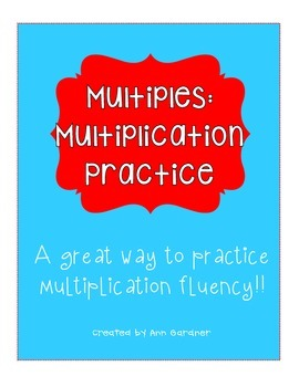 Multiples - Multiplication Fact Practice - 4 Worksheets