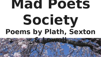 Mad Poets Society Powerpoint Questions and Answers on click up through Plath