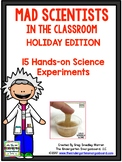 Mad Science! Holiday Edition 15 Hands On Science Experiments