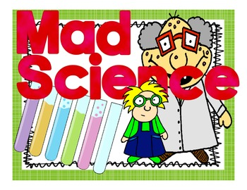 Mad Science: Matter and the Scientific Method