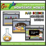 Mad Science Nonsense Words Interactive ELA Digital Google™