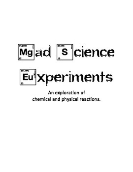 Mad Scientist Chemistry LAB (Chemical vs. Physical Changes)