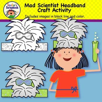 Mad Scientist Headband & Craft activity