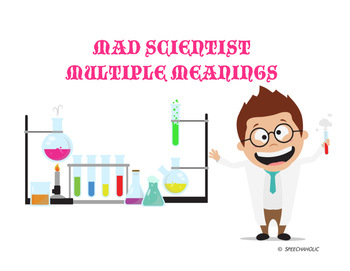 Mad Scientist Multiple Meanings