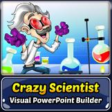 Crazy Scientist Visual PowerPoint Builder
