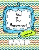 Mad for Measurement: a mini-unit