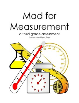 Mad for Measurement: a third grade assessment