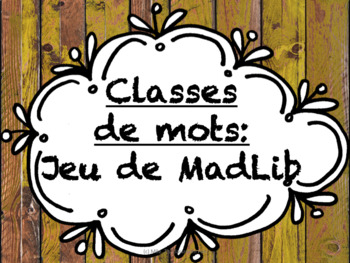MadLib - Classes de mots