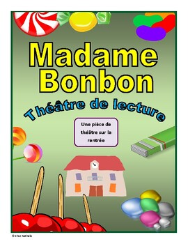 Madame Bonbon (Back to School French Reader's Theatre)