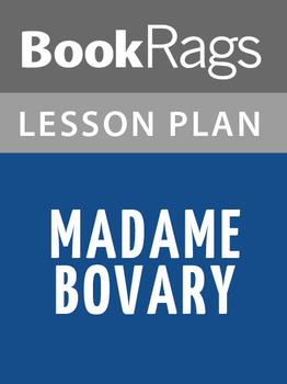Madame Bovary Lesson Plans