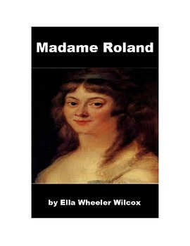 Madame Roland and the French Revolution