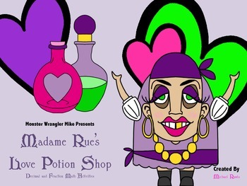 Madame Rue's Valentine Love Potion Shop: Fraction and Deci