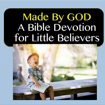 Made By God, A Devotion Book for Little Believers
