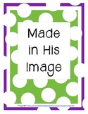 Made in His Image; Using our gifts to glorify God