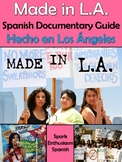 Made in L.A. Documentary Guide in Spanish - Hecho en Los Angeles