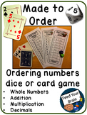 Made to Order - Ordering Whole Numbers, Products, Sums & Decimals