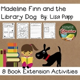 Madeline Finn and the Library Dog by Lisa Papp Library Lesson Book Extensions