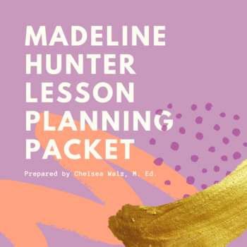 Madeline Hunter Lesson Plan Format With One Objective Graphic Organizer