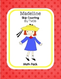 Madeline - Skip Counting by TWOs