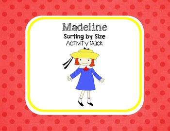 Madeline - Sorting by Size Activity Pack
