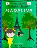 Madeline: Text-Dependent Questions and More!