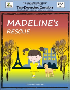 Madeline's Rescue: Text-Dependent Questions, Close Reading Worksheet & More!