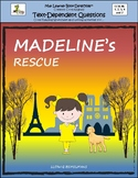 Madeline's Rescue: Text-Dependent Questions, Close Reading