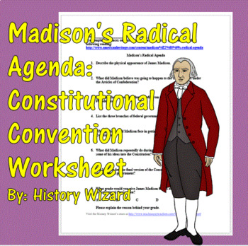 Madison's Radical Agenda: Constitutional Convention Worksheet