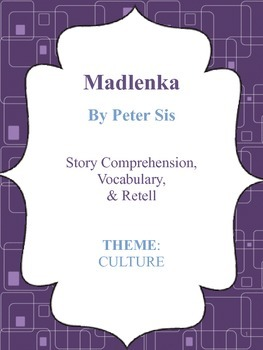 Madlenka - Culture Theme - Story Comprehension, Vocabulary, & Retell