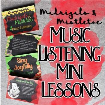 Madrigals & Mistletoe Music Listening