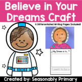 Mae Among the Stars: I Believe in My Dreams Craftivity   C