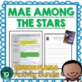 Mae Among the Stars by Roda Ahmed Lesson Plan & Activities