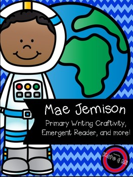 Mae Jemison Craftivity {Writing Pages, Emergent Reader, Craft, and More!}