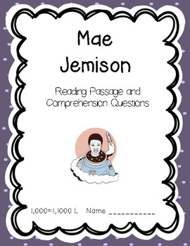 Mae Jemison - Reading Comprehension Biography and Questions