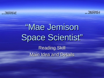 Mae Jemison: Space Scientist - Main Idea and Details