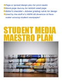 Maestro Plan for Scholastic Print Journalism