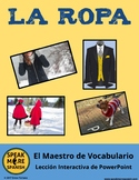 LA ROPA y el Maestro de Vocabulario. Spanish PowerPoint Games